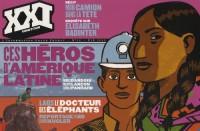 XXI N° 19, ÉTÉ 2012 : Ces héros d'Amérique Latine