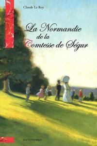 La Normandie de la Comtesse de Ségur