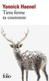 Tiens ferme ta couronne [Poche]