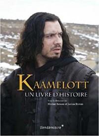 Kaamelott : Un livre d'histoire