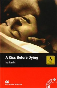 A Kiss Before Dying: Intermediate