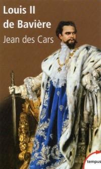 Louis II de Bavière : Ou le roi foudroyé