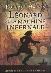 Léonard et la machine infernale