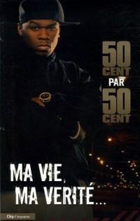 50 cent : Ma vie, ma vérité