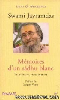 Mémoires D'un Sâdhu Blanc