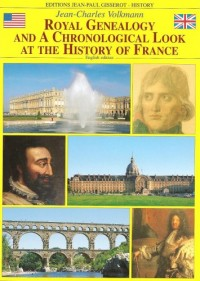 Royal genealogy and chronological look at the history of France