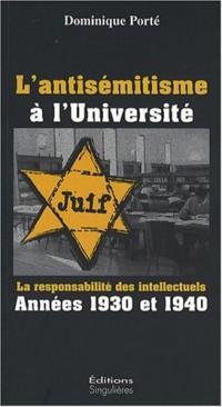 L'antisémitisme à l'Université : La responsabilité des intellectuels années 1930 et 1940