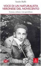 Voce di un naturalista veronese del Novecento. Scienza, cultura e vita quotidiana