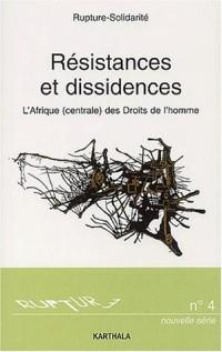 L'Afrique (Centrale) des Droits de l'homme, tome 2 : Résistances et Dissidences