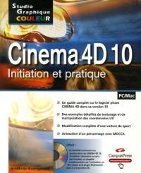 Cinema 4D 10 : Initiation et pratique (1Cédérom)