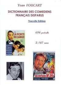 Dictionnaire des comédiens français disparus : 694 portraits, 2147 noms