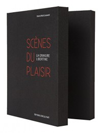 La gravure libertine : Scènes du plaisir