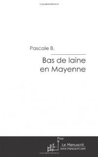 Bas de laine en Mayenne