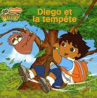 Diego et la tempête