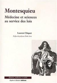 Montesquieu : Médecine et science au service des lois