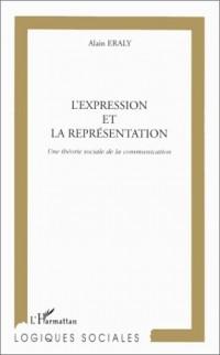 L'expression et la représentation : une théorie sociale de la communication