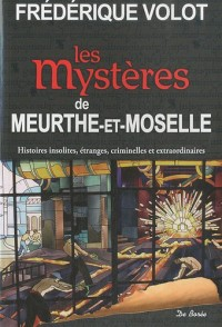 Meurthe-et-Moselle mystères
