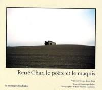 René Char, le poète et le maquis