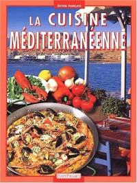La Cuisine geste après geste : la Cuisine méditerranéenne