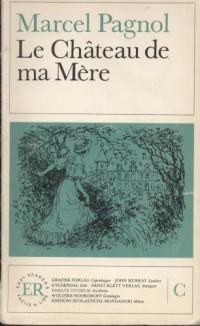 Le Chateau De MA Mere (Easy Readers)