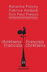 Chrétiens français ou français chrétiens
