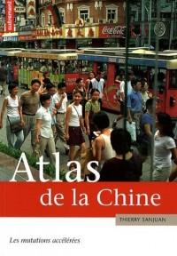 Atlas de la Chine : Les mutations accélérées