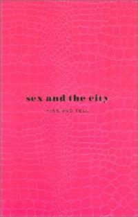 Sex and the city : Le livre officiel