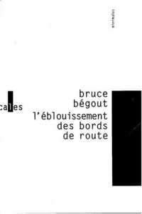 L'Eblouissement des bords de route