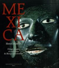 Mexica : Climats, peuples et civilisations du Mexique précolombien