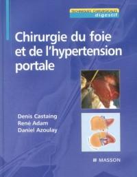 Chirurgie du foie et de l'hypertension portale