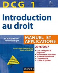 DCG 1 - Introduction au droit 2016/2017 - 10e éd. - Manuel et Applications, QCM: Manuel et Applications, QCM et questions de cours corrigées