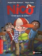 Nico, c'est quoi, ta collec ? - Roman Vie quotidienne - De 7 à 11 ans [Poche]