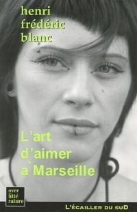 L'art d'aimer à Marseille