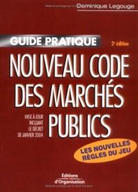 Nouveau code des marchés publics : Mise à jour incluant le décret de janvier 2004