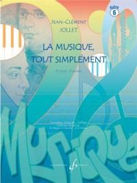 La Musique Tout Simplement Volume 6 Eleve