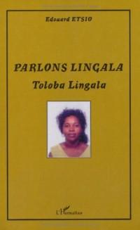 Parlons Lingala : Tobola lingala