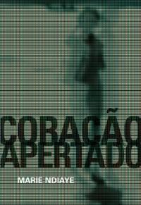 Coração Apertado (Em Portuguese do Brasil)