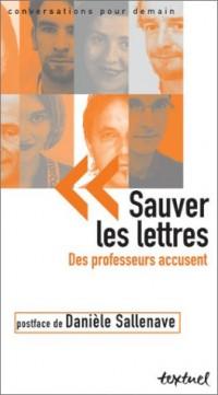 Sauver les lettres : Des professeurs accusent