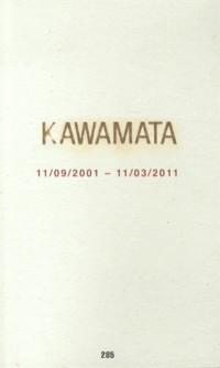 Tadashi Kawamata : 11/09/2001 - 11/03/2011