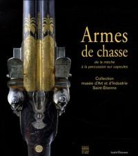 Armes de chasse : De la mèche à la percussion sur capsules, Collection du musée d'Art et d'Industrie de Saint-Etienne