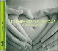Les enfants de l'amour (1CD audio)