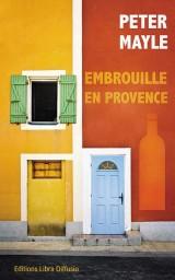 Embrouille en Provence [Gros caractères]