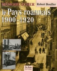 Le Pays roannais 1900-1920