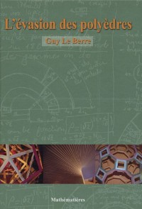 L'évasion des polyèdres