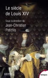 Le siècle de Louis XIV [Poche]