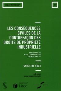 Les Conséquences Civiles de la Contrefacon des Droits de la Propriété Industriel