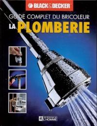 La Plomberie Guide Complet du Bricoleur