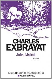 JULES MATRAT (nouvelle édition 2014)