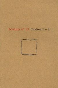 Ecritures nø13 cinema 1+2