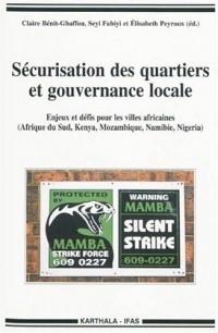 Sécurisation des quartiers et gouvernance locale. Enjeux et défis pour les villes africaines (Afrique du Sud, Kenya, Mozambique, Namibie, Nigeria)